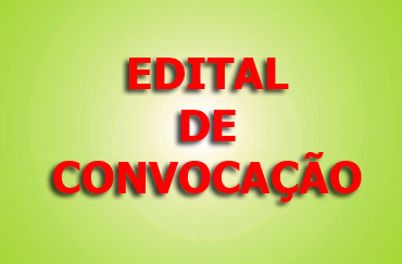 EDITAL DE CONVOCAÇÃO: Assembleia Extraordinária